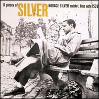 6 Pieces of Silver - Horace Silver Quintet