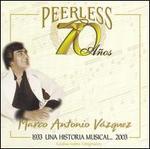 70 A�os Peerless Una Historia Musical