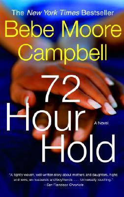 72 Hour Hold - Campbell, Bebe Moore