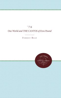 '76: One World and the Cantos of Ezra Pound - Read, Forrest