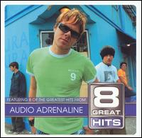 8 Great Hits - Audio Adrenaline