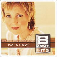 8 Great Hits - Twila Paris