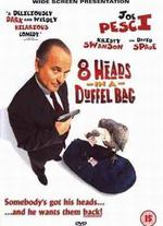 8 Heads in a Duffel Bag - Tom Schulman