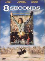 8 Seconds - John G. Avildsen