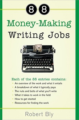 88 Money-Making Writing Jobs - Bly, Robert