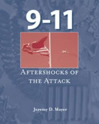 9-11: Aftershocks of the Attack - Mayer, Jeremy D