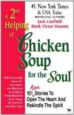 A 2nd Helping of Chicken Soup for the Soul - Canfield, Jack