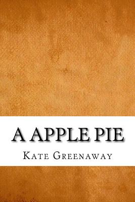 A Apple Pie - Greenaway, Kate