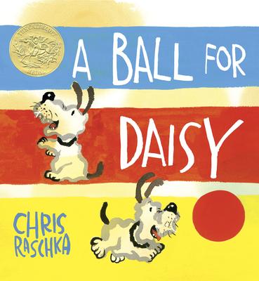 A Ball for Daisy - Raschka, Chris
