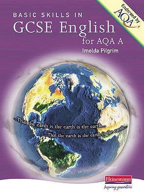 A Basic Skills GCSE English AQA - Pilgrim, Imelda