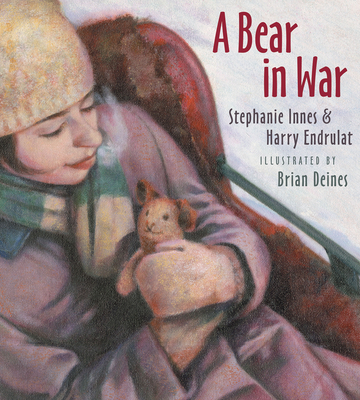 A Bear in War - Innes, Stephanie, and Endrulat, Harry