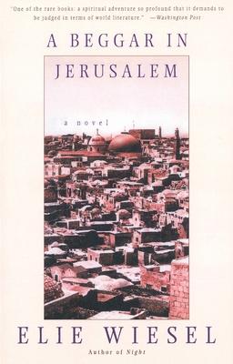 A Beggar in Jerusalem - Wiesel, Elie, and Edelman, Lily