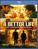 A Better Life [Blu-ray] - Chris Weitz