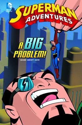 A Big Problem! - McCloud, Scott, and Burchett, Rick (Cover design by), and Austin, Terry (Cover design by)