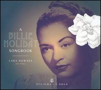 A Billie Holiday Songbook - Lara Downes
