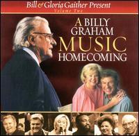 A Billy Graham Music Homecoming, Vol. 2 - Bill & Gloria Gaither