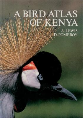 A Bird Atlas of Kenya - Lewis, Adrian