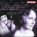 A Birthday Hansel: Music for Voice & Harp
