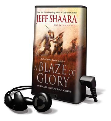 A Blaze of Glory - Shaara, Jeff, and Michael, Paul (Read by)