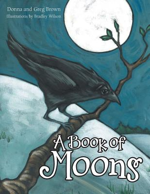 A Book of Moons - Donna and Greg Brown