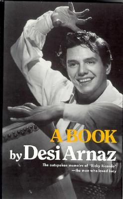 A Book - Arnaz, Desi, Sr.