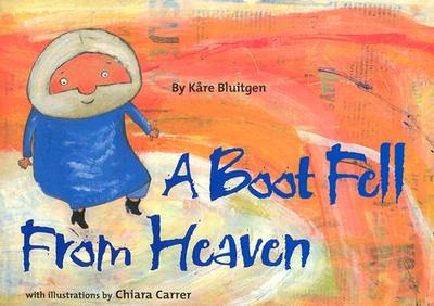 A Boot Fell from Heaven - Bluitgen, Kare