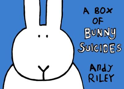 A Box of Bunny Suicides - Riley, Andy