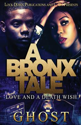 A Bronx Tale: Love and a Death Wish - Ghost