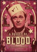 A Bucket of Blood - Roger Corman