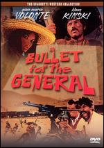 A Bullet for the General - Damiano Damiani