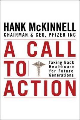 A Call to Action - McKinnell, Hank A