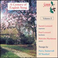 A Century of English Song, Vol. 2 - Malcolm Martineau (piano); Sarah Leonard (soprano)