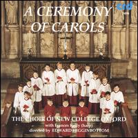 A Ceremony of Carols - Daniel Lochmann (treble); Duncan Saunderson (vocals); Fergus McLusky (vocals); Frances Kelly (harp); Jerome Finnis (treble);...