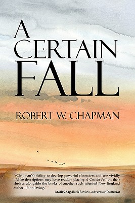 A Certain Fall - Chapman, Robert W