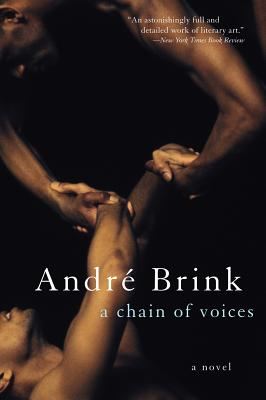 A Chain of Voices - Brink, Andre