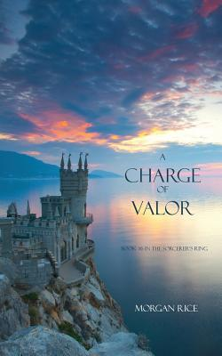 A Charge of Valor - Rice, Morgan