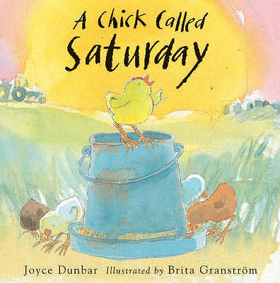 A Chick Called Saturday - Dunbar, Joyce