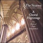 A Choral Pilgrimage: The Glories of Tudor Church Music - The Sixteen (choir, chorus); Harry Christophers (conductor)