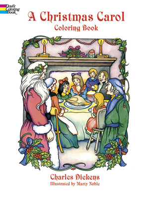 A Christmas Carol Coloring Book - Dickens, Charles, and Dickens, and Coloring Books