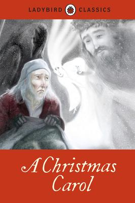 A Christmas Carol - Dickens, Charles, and Ladybird, Ladybird