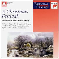 A Christmas Festival - E. Power Biggs (organ); Gregg Smith Singers; Phyllis Curtin (soprano); Texas Boys Choir (choir, chorus);...