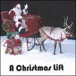A Christmas Lift