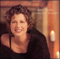 A Christmas to Remember [Myrrh] - Amy Grant