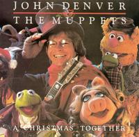 A  Christmas Together - John Denver and the Muppets