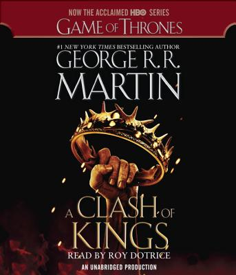 A Clash of Kings - Martin, George R R, and Dotrice, Roy (Read by)