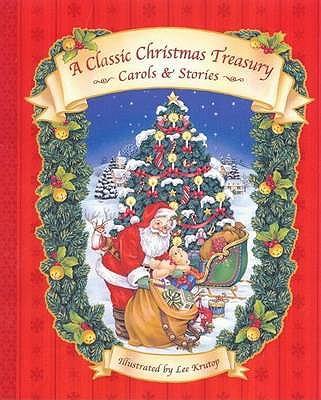 A Classic Christmas Treasury: Carols and Stories -