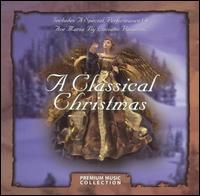 A Classical Christmas [Premiere Music] - Various Artists