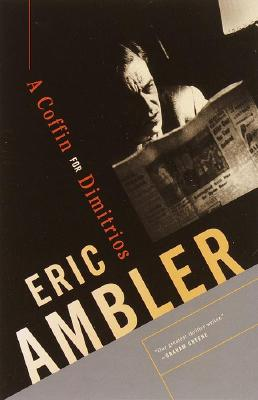 A Coffin for Dimitrios - Ambler, Eric