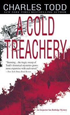 A Cold Treachery - Todd, Charles