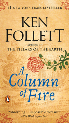 A Column of Fire - Follett, Ken
